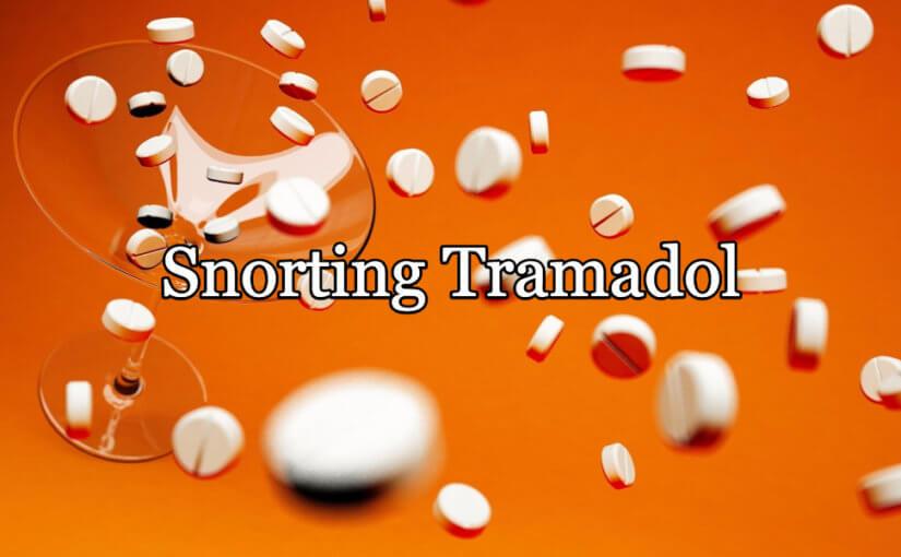 snorting tramadol