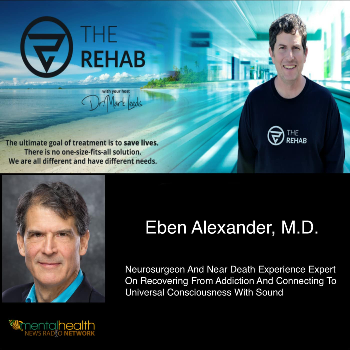 Neurosurgeon Dr. Eben Alexander On Near Death Experiences And Sound Therapy
